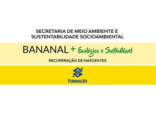 Projeto Bananal + Ecológico e Sustentável